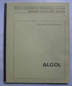 What most schools don't teach Elliott 803 Algol