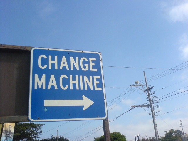 change machine 3685880130_0f339f0c9d_o