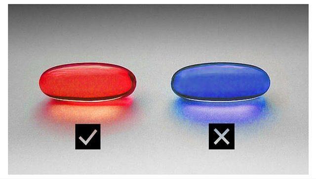 Choice- Red pill, blue pill
