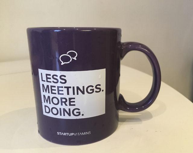 less meetings more doing