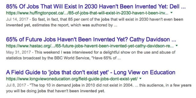 The job you'll be doing in x years hasn't been invented yet